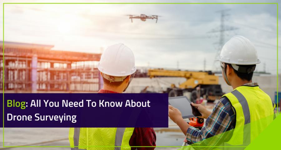 Drone Surveying Blog Heading